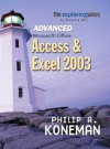 Advanced Microsoft Office Access & Excel 2003 - Philip A. Koneman
