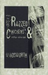 When the Cats Razzed the Chickens and Other Stories (saddle-stitched) - Mel Bosworth