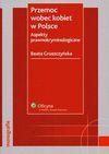 Przemoc wobec kobiet w Polsce - Beata Gruszczyńska