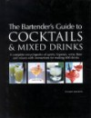 The Bartender's Guide to Cocktails & Mixed Drinks - Stuart Walton
