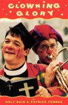 Clowning Glory - Roly Bain, Patrick Forbes