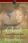 Mistaken Bride - Regan Taylor