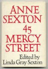 45 Mercy Street - Anne Sexton