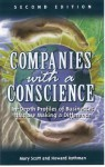 Companies with a Conscience: In-Depth Profiles of Business That Are Making a Difference - Howard Rothman