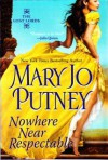 Nowhere Near Respectable - Mary Jo Putney