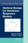 Optimal Design for Nonlinear Response Models - Valerii V. Fedorov, Sergei L. Leonov