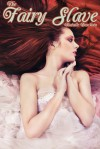 The Fairy Slave - Natalie Deschain