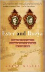 Ester and Ruzya: How My Grandmothers Survived Hitler's War and Stalin's Peace - Masha Gessen