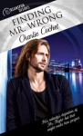 Finding Mr. Wrong - Charlie Cochet