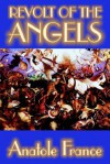 Revolt of the Angels - Anatole France