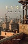 Cairo: Histories of a City - Nezar Alsayyad