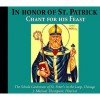 In Honor of St. Patrick: Chant for His Feast (Schola Cantorum of St. Peter the Apostle) - J. Michael Thompson