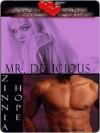 Mr. Delicious - Zinnia Hope