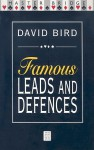 Famous Leads and Defences - David Bird