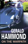 On the Warpath - Gerald Hammond
