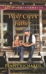 Wolf Creek Father (Love Inspired Historical) - Penny Richards