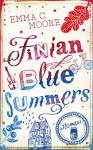 Finian Blue Summers - Emma C. Moore, Marah Woolf, Carolin Liepins