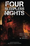 Four Sleepless Nights - Jacob Haddon, Gerald C Matics, Michele Mixell