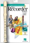Play Recorder Today!: Book/CD Packaged with a Recorder - Hal Leonard Publishing Company