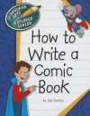How to Write a Comic Book - Nel Yomtov, Kathleen Petelinsek