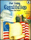 Our Living Constitution: Then and Now - Jerry Aten