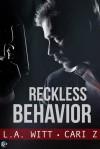 Reckless Behavior - L.A. Witt, Cari Meister