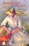 Mandrakes from the Holy Land - Aaron Megged, Sondra Silverston