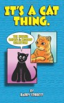 It's a Cat Thing: The Second Ginger & Shadow Collection (Volume 2) - Barry Corbett, Barry Corbett