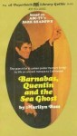 Barnabas, Quentin and the Sea Ghost - Marilyn Ross