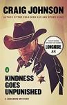 Kindness Goes Unpunished: A Walt Longmire Mystery - Craig Johnson