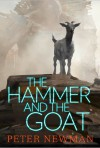 The Hammer and the Goat - Peter Newman