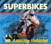 Superbikes - Sarah Tieck