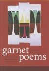 Garnet Poems: An Anthology of Connecticut Poetry Since 1776 - Dennis Barone