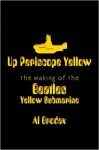 Up Periscope Yellow the Making of the Beatles Yellow Submarine - Al Brodax, The Beatles