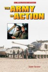 The Army in Action (U.S. Military Branches and Careers) - Susan Sawyer