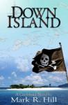 Down Island - Mark Hill