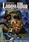 Record Of Lodoss War - Ryo Mizuno, Masato Natsumoto