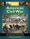 American Civil War: The Definitive Encyclopedia and Document Collection - Spencer C. Tucker