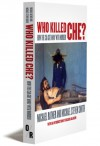 Who Killed Che?: How the CIA Got Away with Murder - Michael Ratner, Michael Stephen Smith