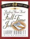 Finding Your First Full Time Job - Larry Burkett, Ed Strauss