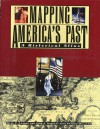 Mapping America's Past: A Historical Atlas (Henry Holt Reference Book) - Mark C. Carnes, Patrick Williams