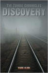 The Zombie Chronicles 2: Discovery - Mark Clodi