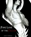 Pure Love of the Fallen (Lost Angels, #1) - Alina Popescu