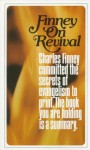Finney on Revival - Charles Grandison Finney, E.E. Shelhamer