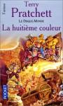 La huitième couleur (Les annales du Disque-Monde, #1) - Terry Pratchett