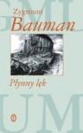 Płynny lęk - Zygmunt Bauman