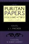 Puritan Papers Vol 2: 1960-1962 - J.I. Packer