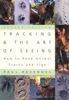 Tracking and the Art of Seeing: How to Read Animal Tracks and Sign - Paul Rezendes