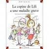 La copine de Lili a une maladie grave 66 - Dominique de Saint Mars, Serge Bloch