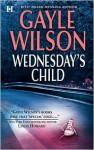 Wednesday's Child - Gayle Wilson